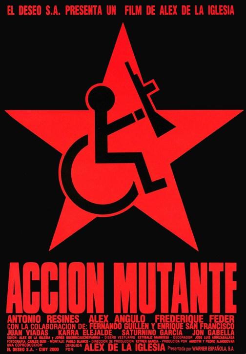 Azione mutante (Acción mutante) di Álex de la Iglesia, con Antonio Resines, Fréderique Feder, Alex Angulo, Juan Viadas, Juan Viandas, Saturnino Garcia